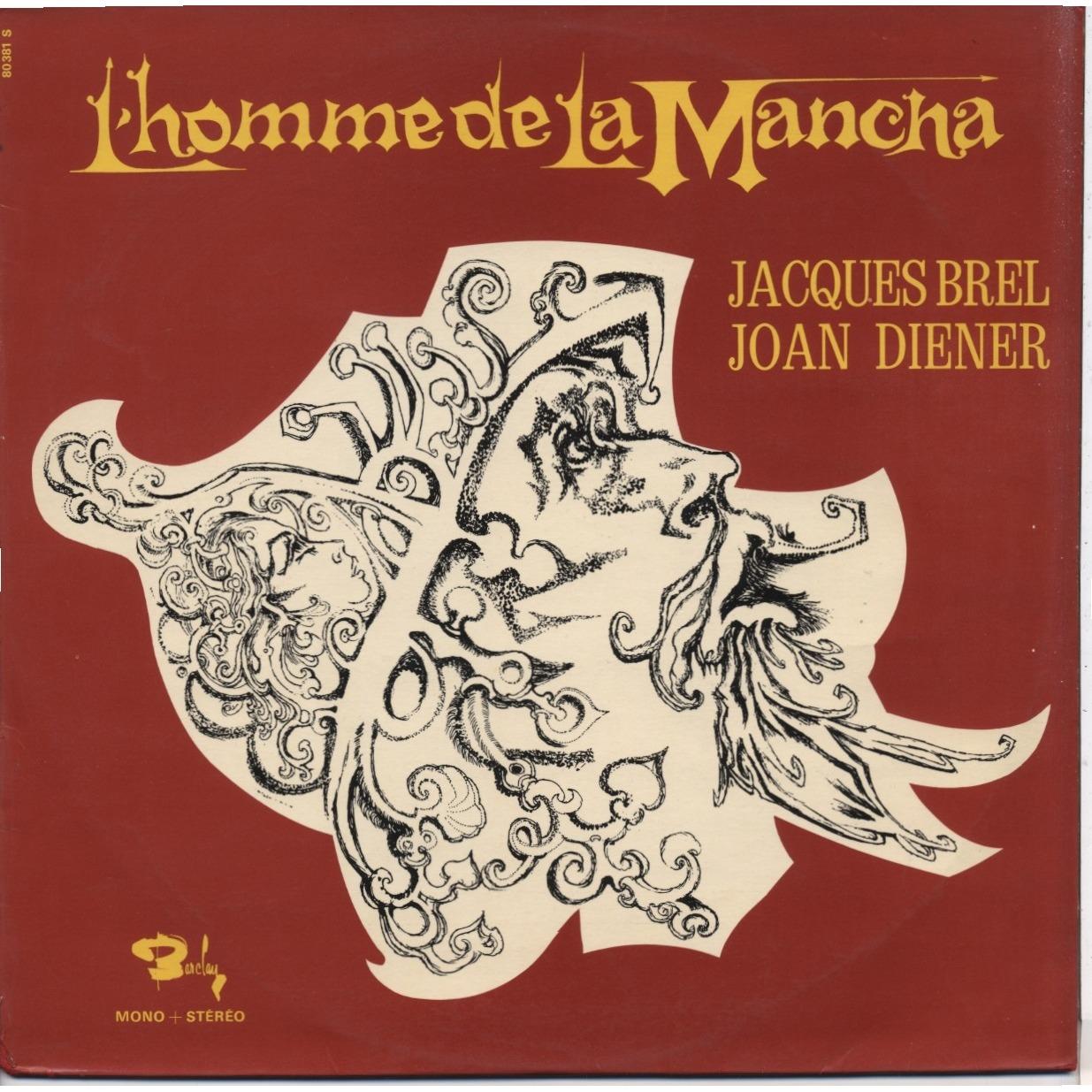 JACQUES BREL JOAN DIENNER ARMAND MESTRAL L'Homme De La Mancha