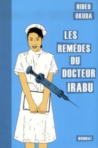 Les Remèdes (étranges) du docteur Irabu… 1