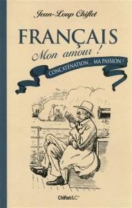 «Français mon amour» : deux nouveaux tomes de Jean-Loup Chiflet 2