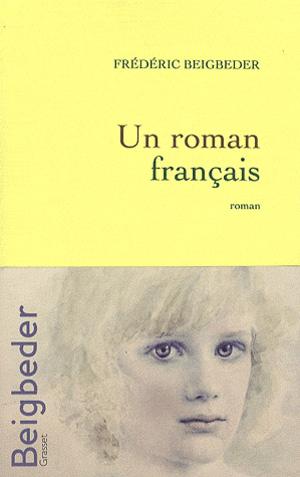 un roman francais Frédéric Beigbeder
