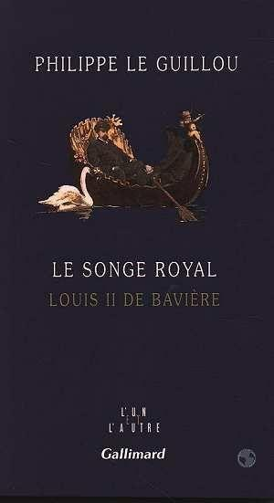 le songe royal louis ii de baviere