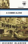 A comme Alone de Thomas Geha ; une ambiance digne de Mad Max à la française 1