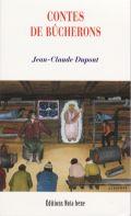Contes de bûcherons de Jean Claude Dupont : voyage dans l'imaginaire populaire du Québec 1