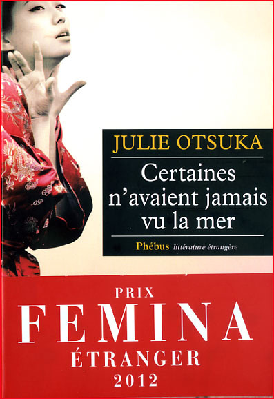 Julie Otsuka Certaines n avaient jamais vu la mer