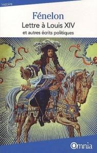«Lettre à Louis XIV», le pamphlet de Fénelon 1