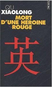 Mort d'une héroïne rouge : un roman polar de Qiu Xiaolong 1
