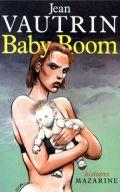 Littérature française - Baby Boom de Jean Vautrin 1