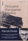 Littérature française : J'ai eu peur d'un quartier autrefois de Patrick Drolet  1