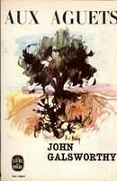 Aux aguets de John Galsworthy 1