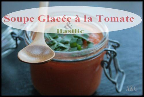 Soupe de tomate glacée, frapée à la tomate et aux basilic
