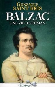 «Balzac, une vie de roman», de Gonzague Saint-Bris 1
