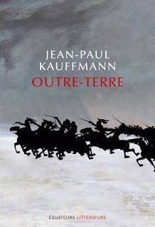 Outre-terre, le voyage à Eylau de Jean-Paul Kauffmann : érudit et passionnant 1