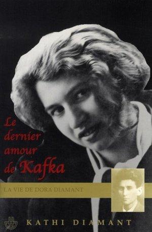 Dora Diamant, le dernier amour de Kafka ; remarquable biographie de Kathi Diamant 1