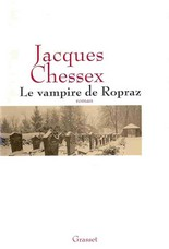 Le vampire de Ropraz de Jacques Chessex : une parabole  (Littérature suisse) 1