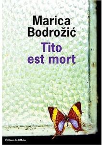 Tito est mort de Marica Bodrozic (Littérature croate) 1