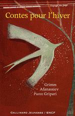 Contes pour l'hiver : Des contes russes à Grimm et Gripari... 1