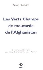 Les verts champs de moutarde de l'Afghanistan – Harry Mathews