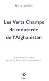 Les verts champs de moutarde de l'Afghanistan - Harry Mathews 1