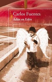 Carlos Fuentes Adan en Eden