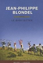 Le baby sitter de Jean Philippe Blondel