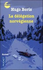 La délégation norvégienne de Hugo Boris : Huis-clos norvégien 1