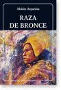 Race de bronze - Alcides Arguedas (Littérature bolivienne) 1