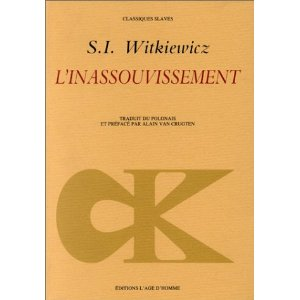 L'inassouvissement de Stanislaw Ignacy Witkiewicz (Litterature polonaise) 1