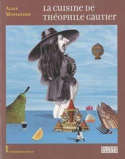 La cuisine de Theophile Gautier