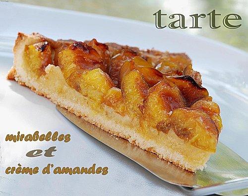 tarte aux mirabelles et 224 la cr 232 me d amandes recette lorraine