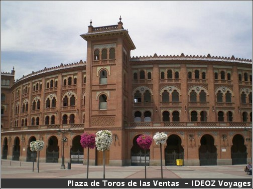 Madrid la Plaza de los toros de las ventas