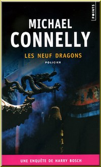 Les neuf dragons de Michael Connelly ;  un polar sans surprise (Litterature americaine)