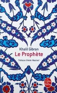 Le prophete Khalil Gibran