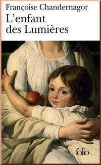 l'enfant des lumieres francoise chandernagor