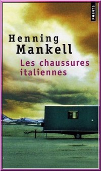 Henning Mankel Les chaussures italiennes