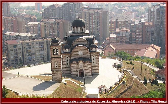Kosovska mitrovica catherale orthodoxe serbe