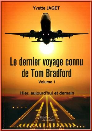 le dernier voyage connu de tom bradford yvette jaget