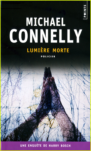 lumiere morte michael connelly
