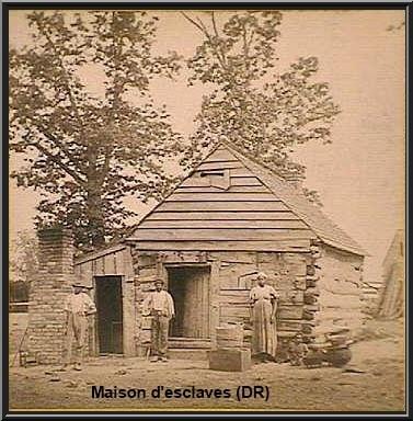 Maison esclaves