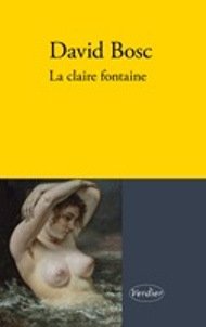 david bosc la claire fontaine