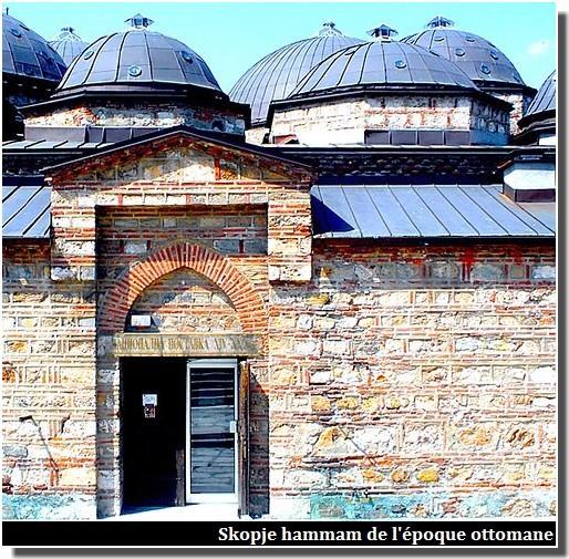 Skopje Hammam bain turc