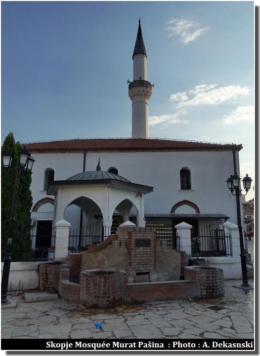 Skopje Mosquee Murat Pasina