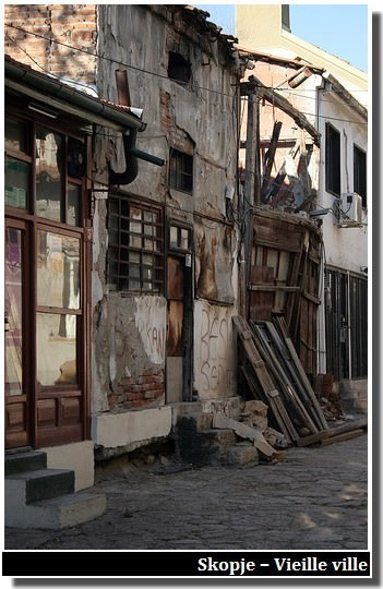 Skopje vieille ville dégradée