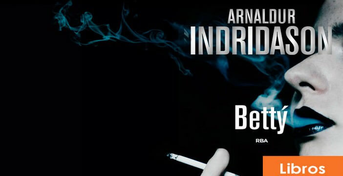 Betty d'Arnaldur Indridason