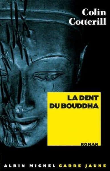 La dent du Bouddha de Colin Cotterill
