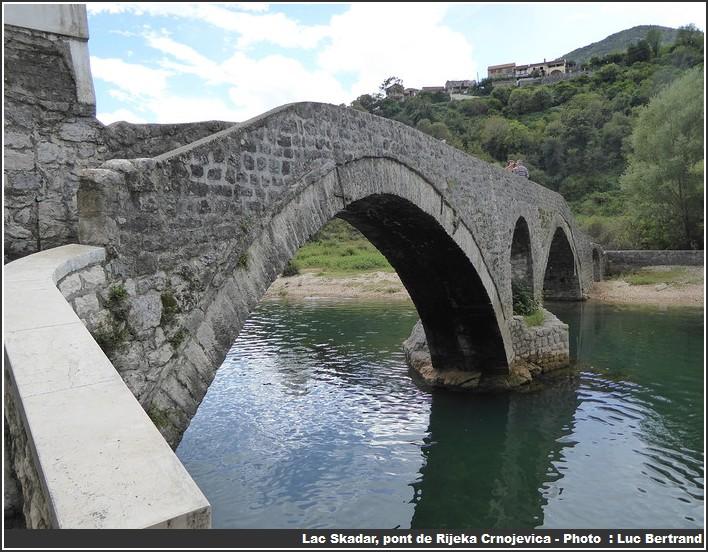 Lac Skadar pont de Rijeka Crnojevica