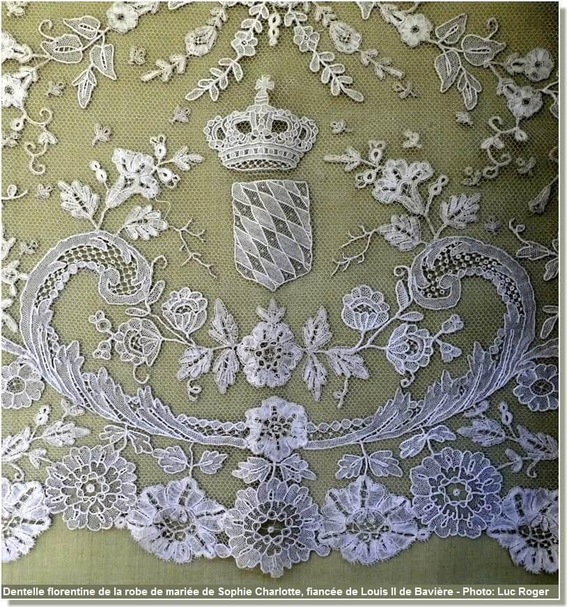 Dentelle florentine de la robe de mariée de Sophie Charlotte fiancée de Louis II de Bavière
