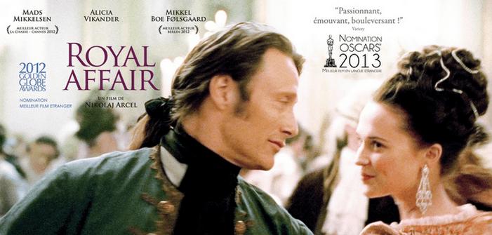 Royal Affair ; le Danemark des Lumières : un film historique instructif et divertissant