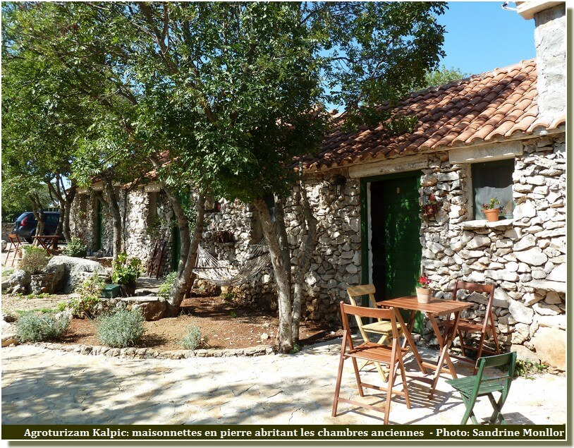 Agrotourisme Kalpic maisonnettes en pierre