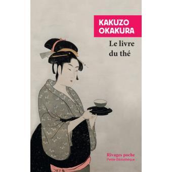 le livre du thé la voie du thé okakura