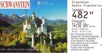 Ticket d'entrée Neuschwanstein